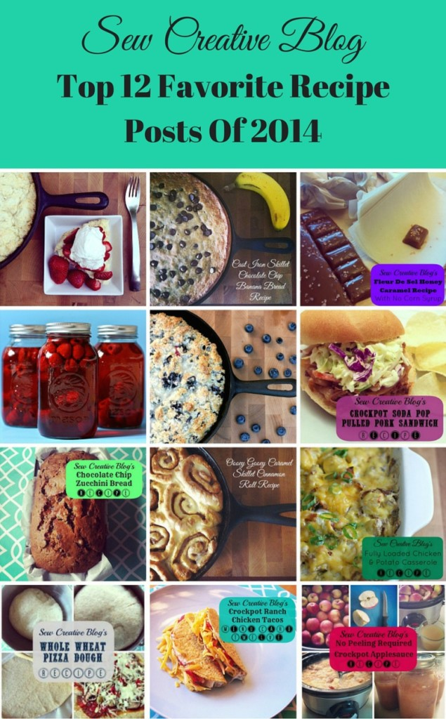 The Top 12 Most Viewed Recipe Posts from Sew Creative from 2014