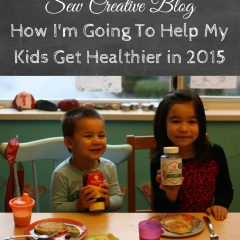 How I'm Going To Help My Kids Get Healthier in 2015
