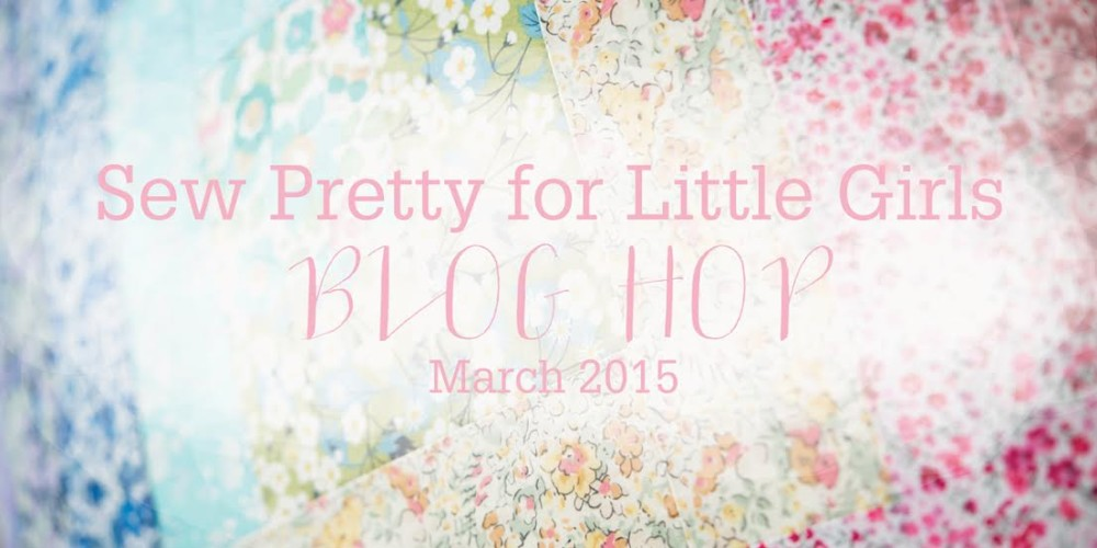 Sew Pretty For Little Girls Blog Hop