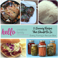 5 Savoury Recipes That Should Be In Every Family's Recipe Box on HelloCreativeFamily.com