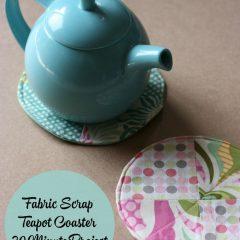 Fabric Scrap Teapot Coaster 30 Minute Project
