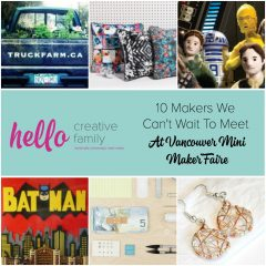 10 Makers We Can't Wait To Meet At Vancouver Mini Maker Faire + Win Tickets!