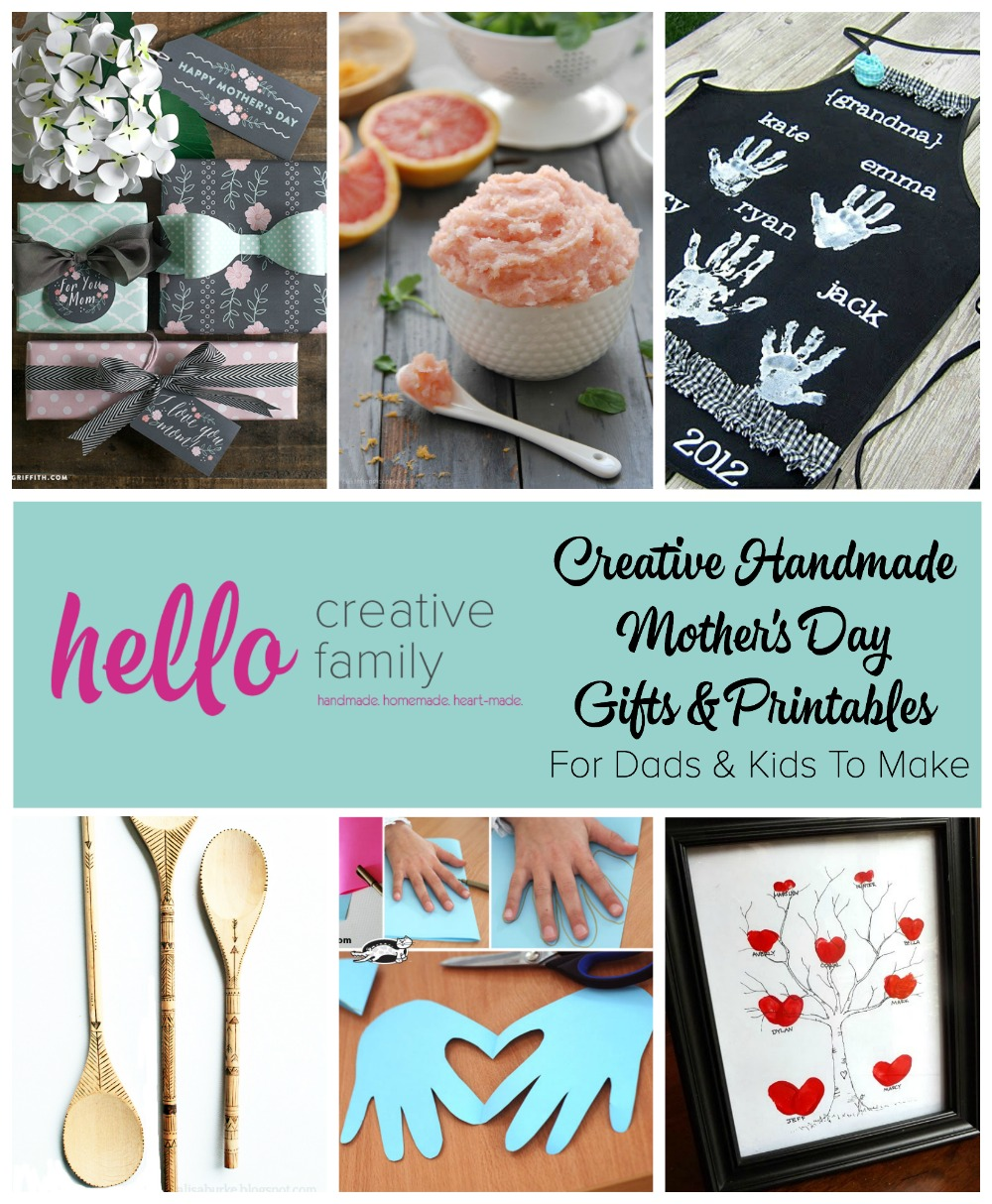 Creative Handmade Mothers Day Gifts And Printables For Dads And Kids
