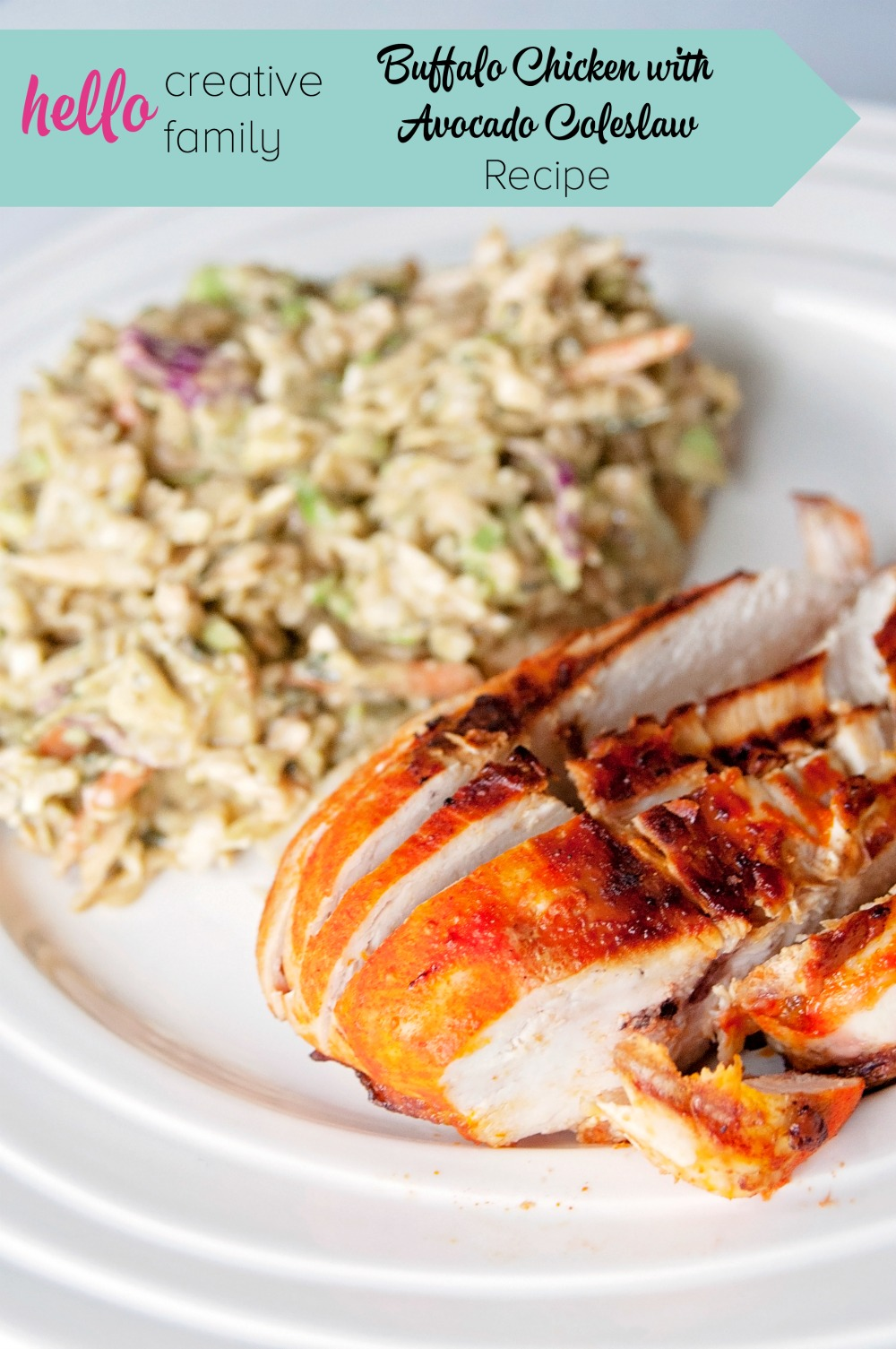 This Buffalo Chicken With Avocado Coleslaw Recipe is perfect for summertime BBQ's