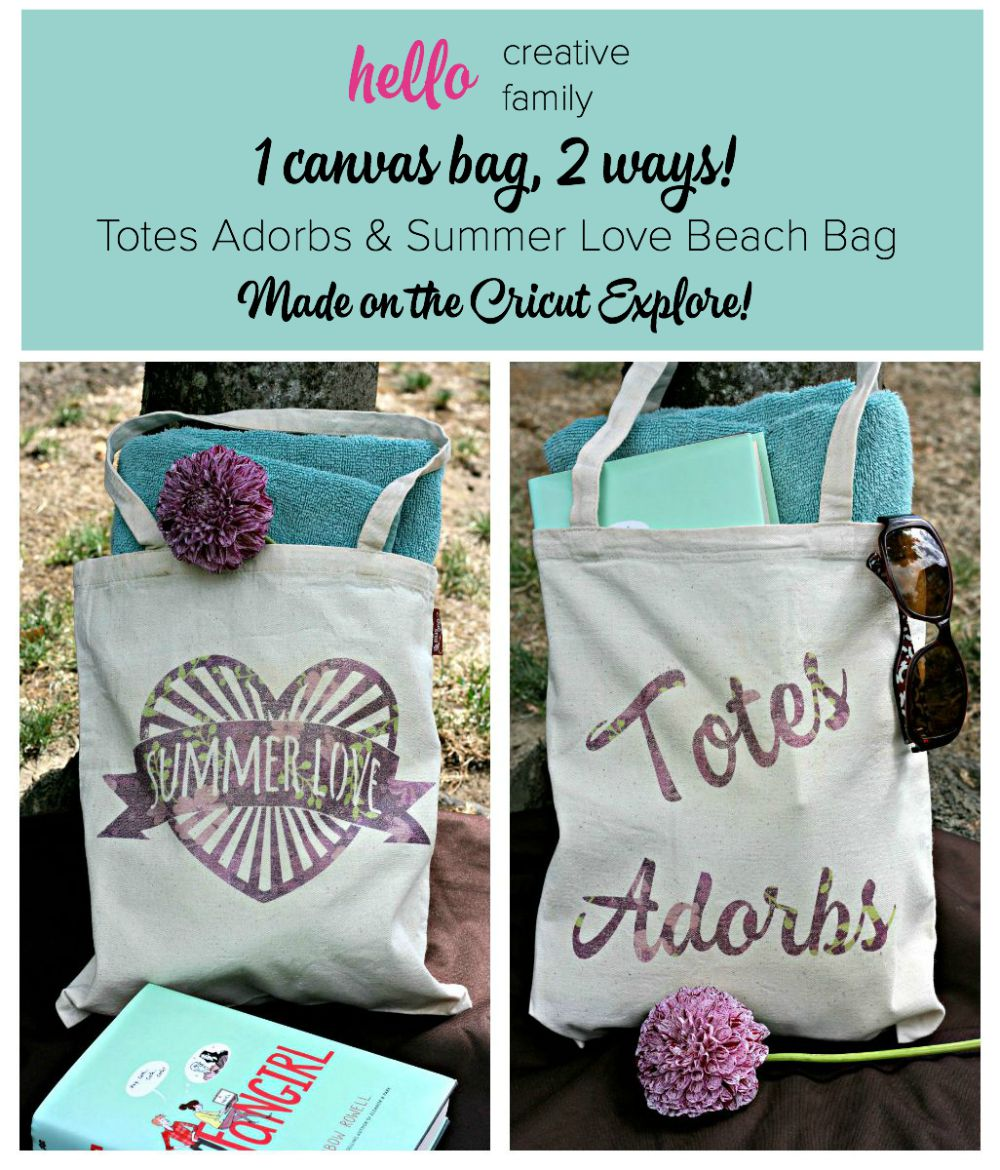 1 Canvas bag made 2 ways! Totes Adorbs and Summer Love Beach Bag Made On the Cricut Explore