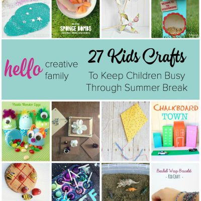 27 Kids Crafts to Keep Children Busy Through Summer Break
