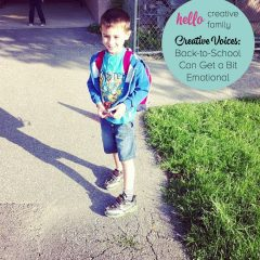 Creative Voices: Back-to-School Can Get a Bit Emotional
