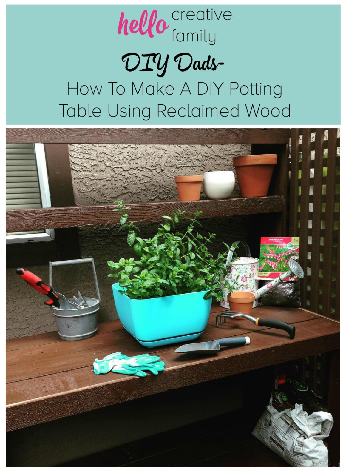 DIY Dads- How To Make A DIY Potting Table Using Reclaimed Wood