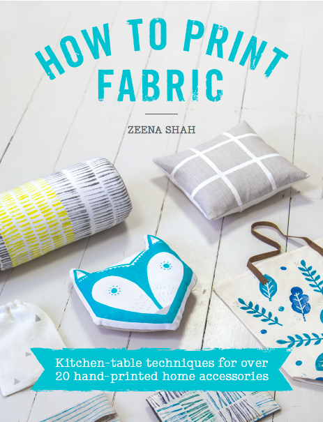 How to Print Fabric by Zeena Shah