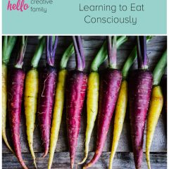 You Are What You Eat – Learning to Eat Consciously