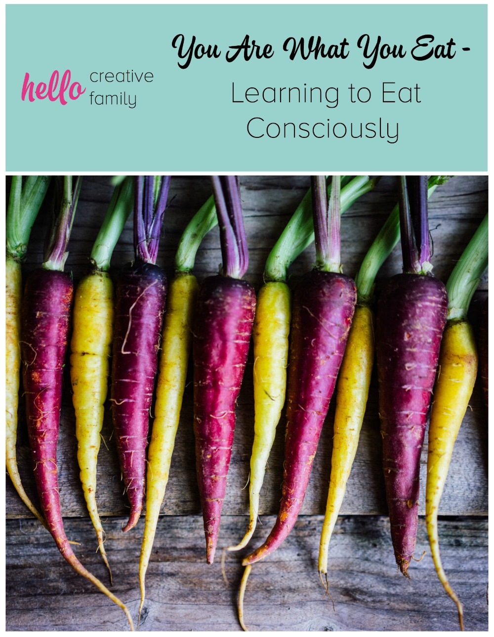 You Are What You Eat - Learning to Eat Consciously