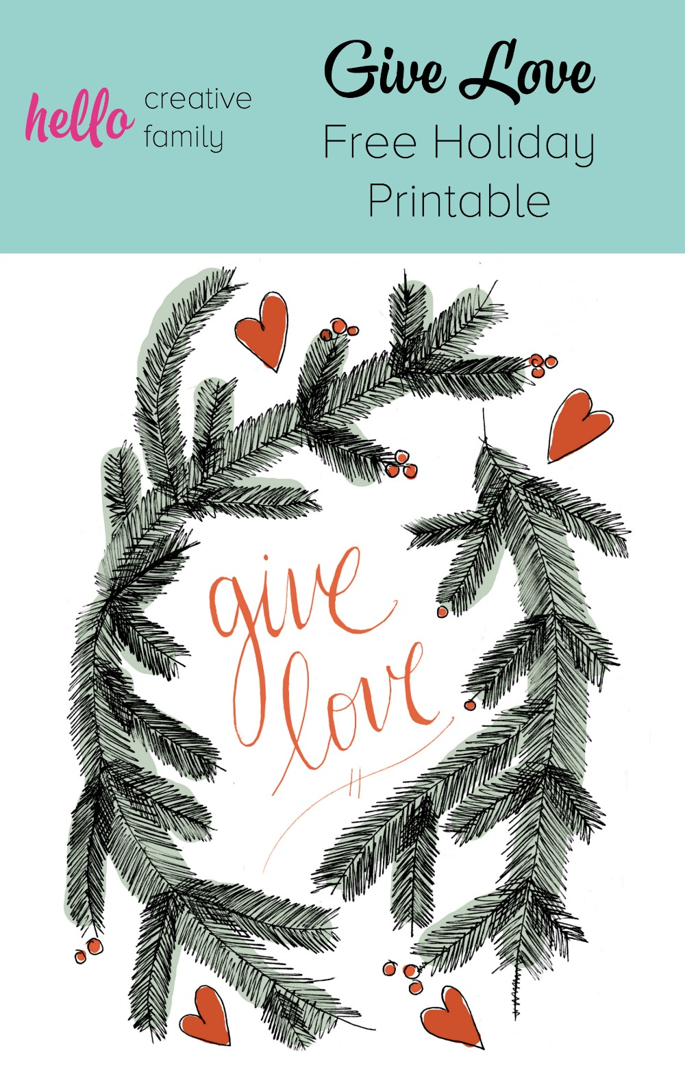 Give love. Give the gift of handmade this holiday season! Check out Hello Creative Family's Give Love Free Holiday Printable. Perfect for decorating a holiday mantel or sending as a Christmas card.