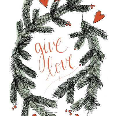 Give Love – Free Holiday Printable From Wild Daughters
