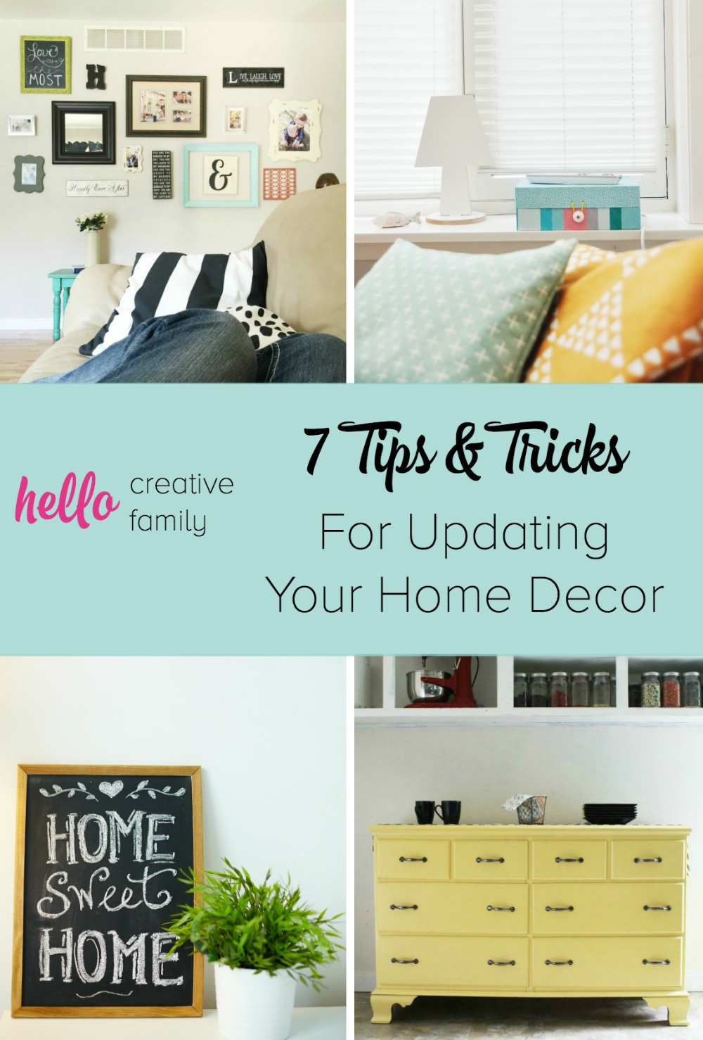 7 Tips and Tricks for Updating Home Decor. 7 Tips and Tricks for Updating Home Decor   Hello Creative Family