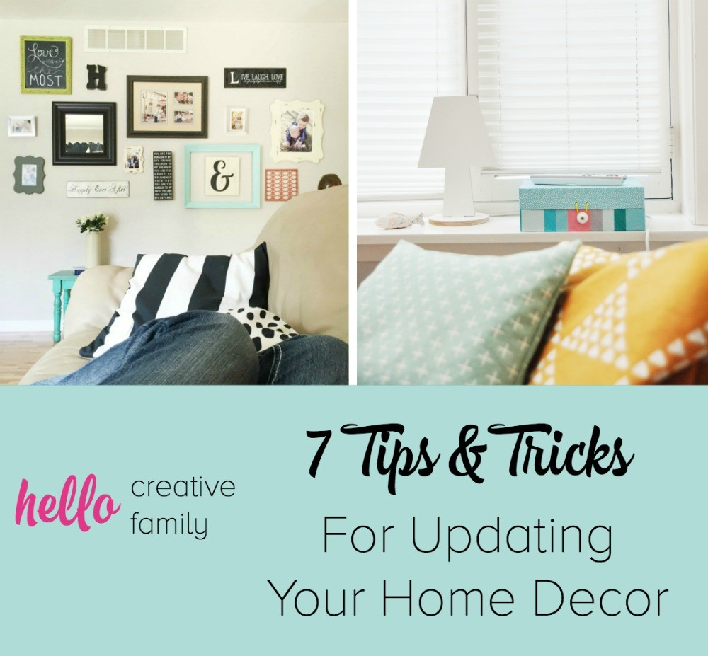 7 Tips And Tricks For Updating Home Decor Hello Creative