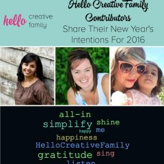 Hello Creative Family Contributors Share Their New Year's Intentions