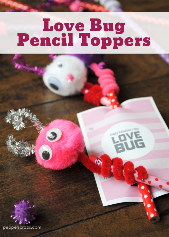 Love Bug Pencil Toppers from Pepper Scraps