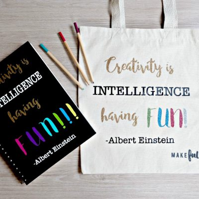 DIY Tote Bag- Creativity Is Intelligence Having Fun Quote
