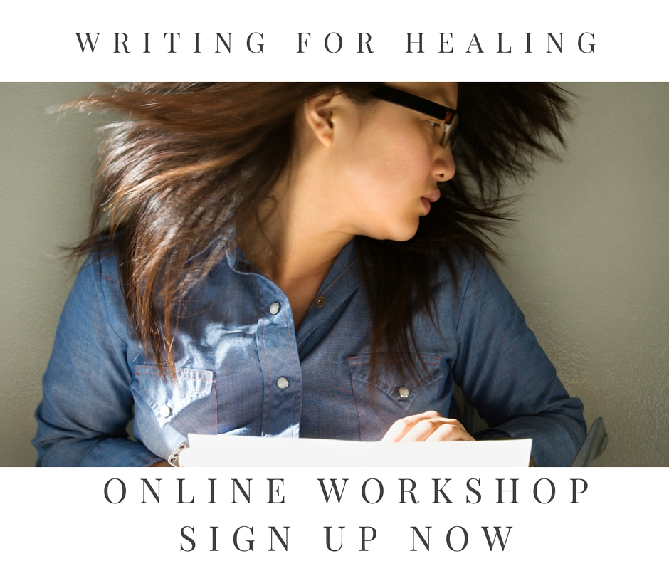 Writing for healing workshop. Sign up now.