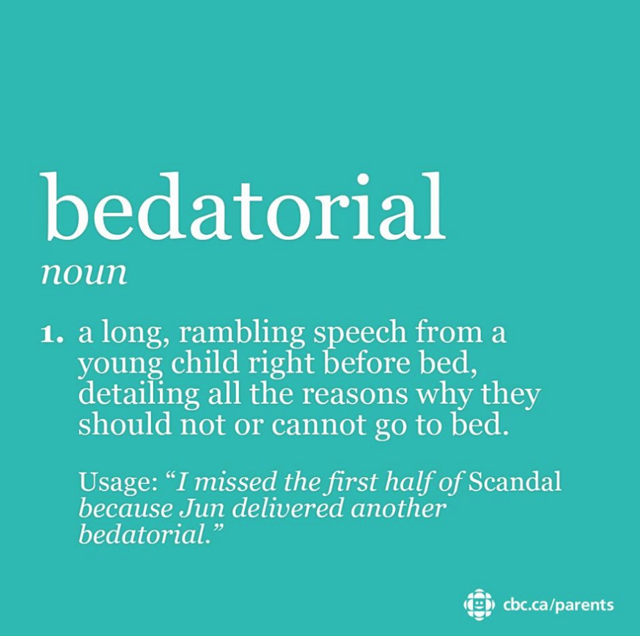 """bedatorial: a long rambling speech from a young child right before bed, detailing all the reasons why they should not or cannot go to bed."""