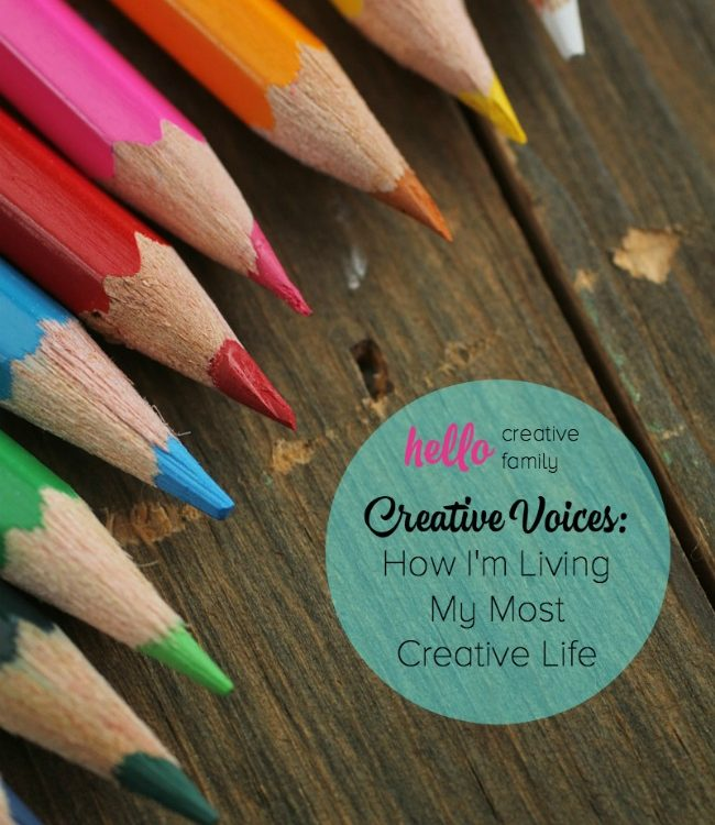 Creative Voices: How I'm Living My Most Creative Life