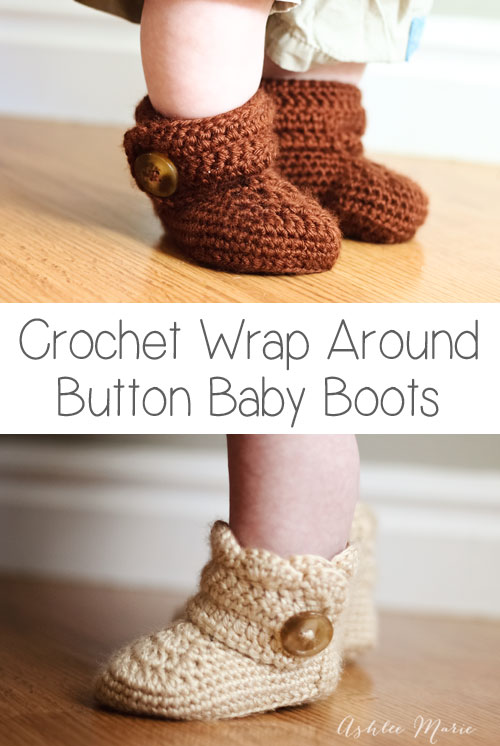 27 Crochet Projects That Are Going To Make You Want To Learn How To Crochet: Crochet Wrap Around Button Baby Boots Crochet Pattern from Ashlee Marie