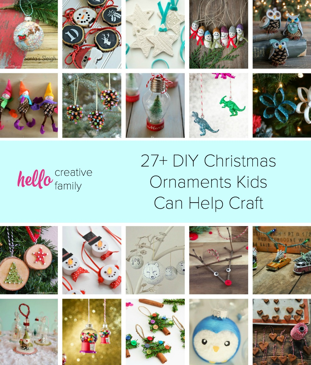 27 Diy Christmas Ornaments Kids Can Craft Hello Creative Family