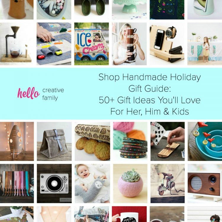 Shop Handmade Holiday Gift Guide: 50+ Ideas For Her, Him and Kids!