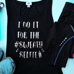 DIY Workout Shirt Tutorial- I Do It For The #SWEATYSELFIE