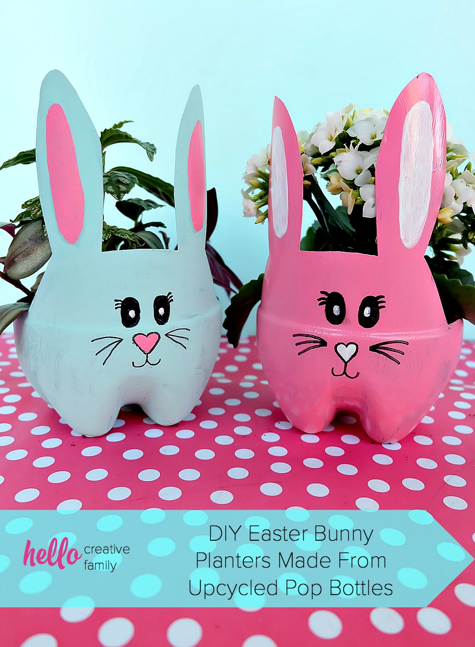 Diy easter bunny planters made from upcycled pop bottles bright and colorful they are a fun craft for a table centerpiece front porch or handmade easter gift idea negle Gallery
