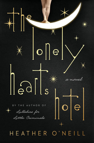 Hello Creative Family February Read The Lonely Hearts Hotel By Heather ONeill