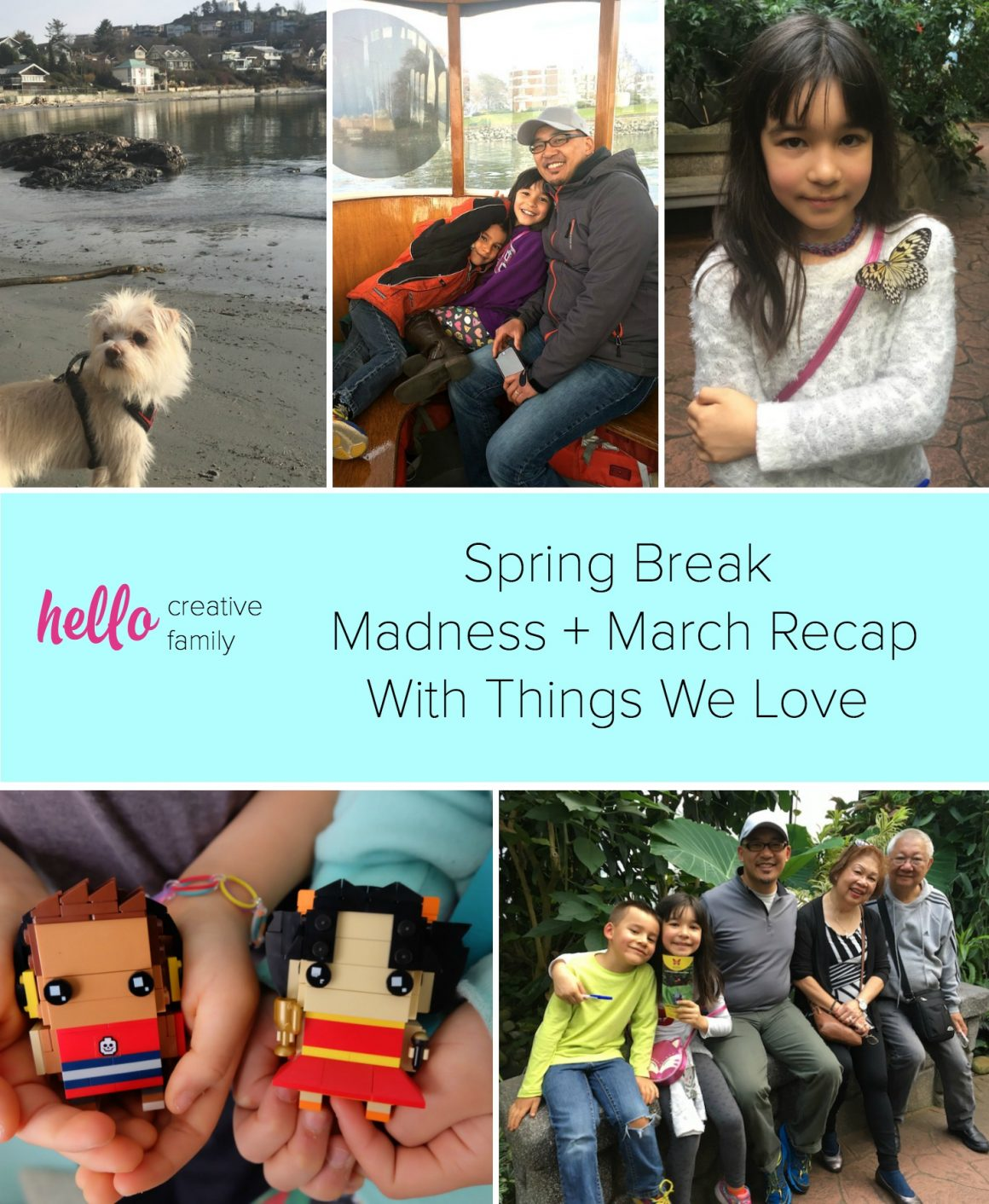 This year's spring break included a family trip to Victoria! Read about the adventures that Hello Creative Family had while travelling in BC along with Crystal's picks for things she loved in March!