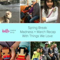 Spring Break Madness + March Recap With Things We Love