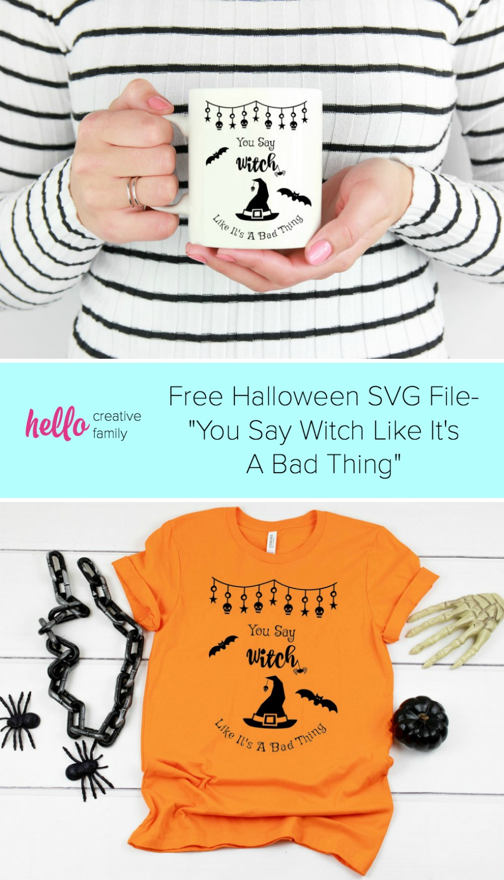 Dowload this Free Halloween SVG File- You Say Witch Like It's A Bad Thing from Hello Creative Family! Make this free cut file with your Cricut, Silhouette or favorite cutting machine for an adorable mug, shirt, tote bag or to use for a last minute Halloween Costume! Makes an easy handmade gift idea! #svg #Cricut #Silhouette #Halloween #witch