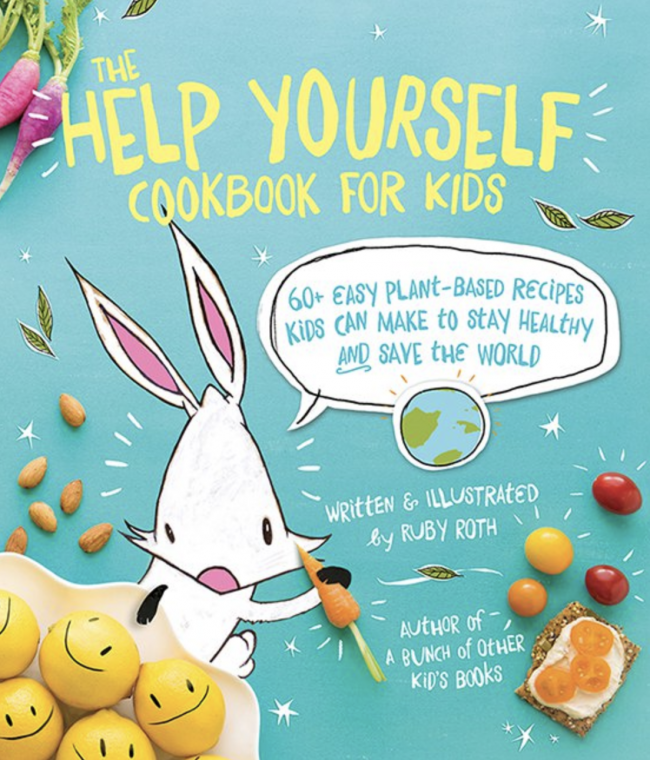 10 Book Recommendations for Creative Kids:The Help Yourself Cookbook for Kids: 60 Easy Plant-Based Recipes Kids Can Make to Stay Healthy and Save the Earth