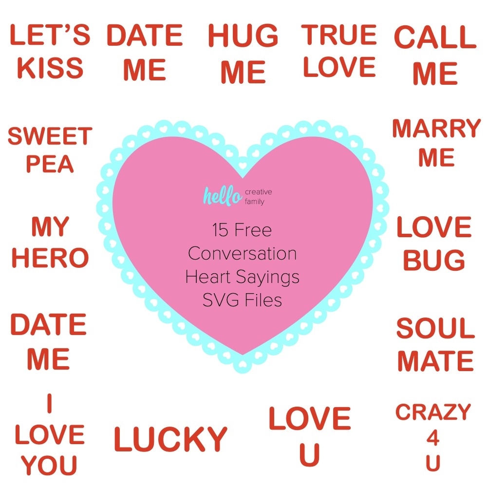 15 Free Conversation Heart Sayings SVG Files. #ValentinesDay #Cricut #Silhouette #freesvg