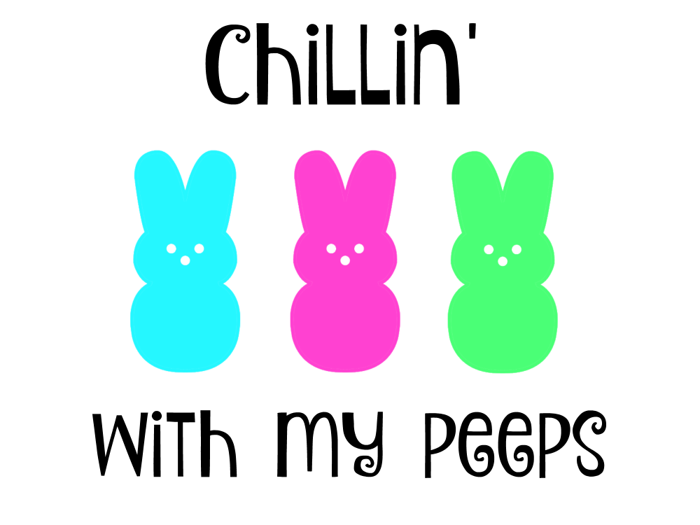 Chillin' With My Peeps Free Easter SVG Cut File from Hello Creative Family. Perfect for DIY Easter Onesies or Kid's Easter Shirts! #CricutMade #EasterShirt #DIYShirt #Easter
