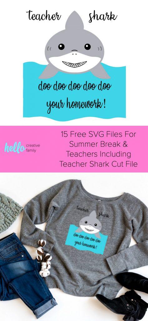 15 Free SVG Files For Summer Break & Teachers Including Teacher Shark Cut File. #Crafts #DIY #Cricut #Silhouette #FreeSVGs