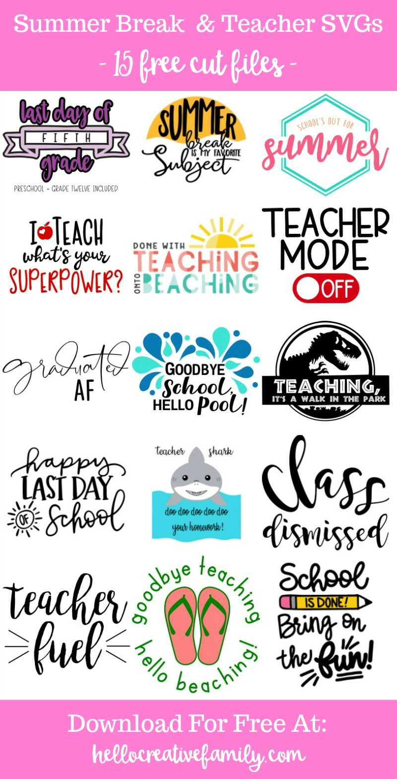 "We're sharing 15 Free End of the School Year/ Summer Break/ Teacher SVG Cut Files including our very own ""Teacher Shark"" cut file. So pull out those Cricuts and Silhouettes and craft up an easy project! We have you covered for amazing handmade teacher gifts and graduation gifts! #Cricut #Silhouette #TeacherGift #Teacher #CutFile #FreeSVG #SVG"