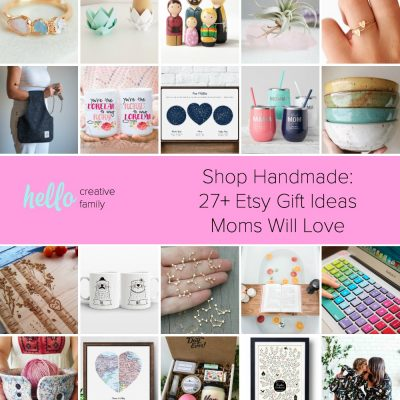 Shop Handmade: 27+ Gift Ideas Moms Will Love