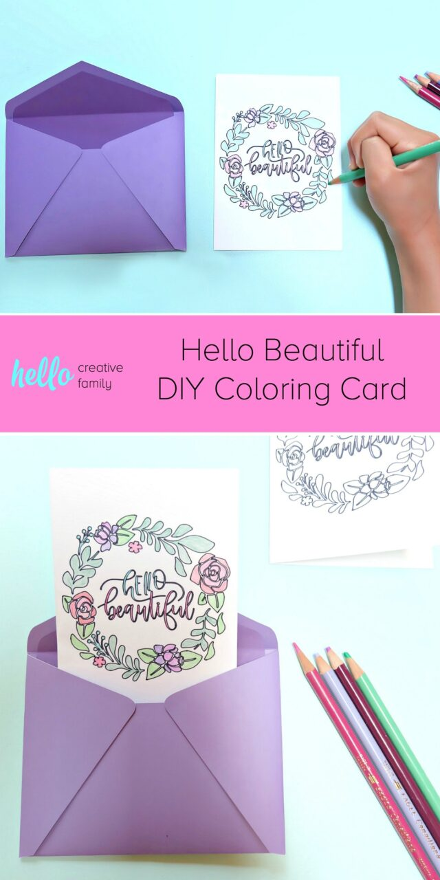 "Use the draw function on your Cricut to create this gorgeous ""Hello Beautiful"" DIY Coloring Card! Includes step by step instructions and a link to the cut file! The perfect ""just because"" or ""thinking of you"" card for friends! #Cricut #CricutMade #Card #DIY #Craft"