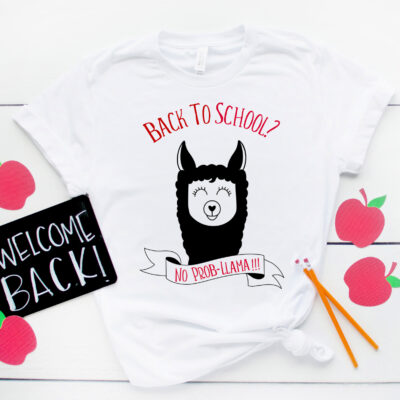 """Free Back To School SVGs Including """"Back To School? No Prob-Llama"""" Cut File"""