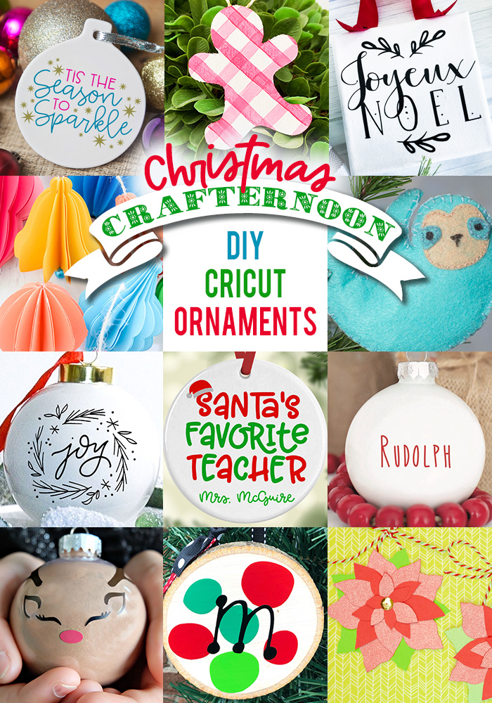 Join us for a Christmas Cricut Crafternoon! 11 of your favorite bloggers have gotten together to show you how to make Easy DIY Ornaments using your Cricut Maker or Cricut Explore. Check out the awesome cut files and tutorial. Makes great handmade Christmas Gifts! #handmadechristmas #CricutChristmas #CricutCrafternoon #DIY Christmas