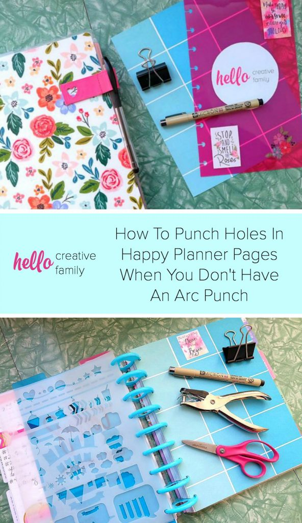 How To Punch Holes In Happy Planner Pages When You Don't Have An Arc Punch. #Planners #HappyPlanner #DIY