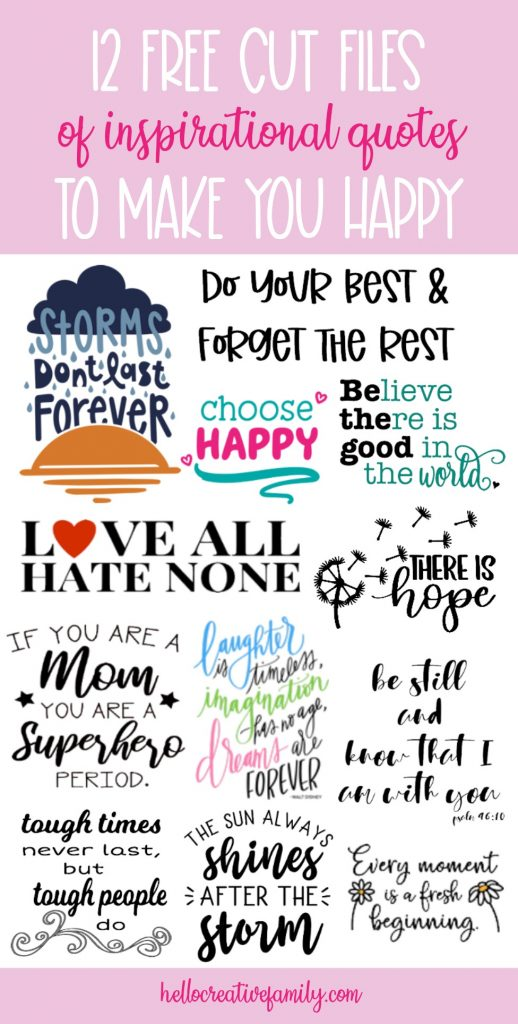 "Create an easy cutting machine craft to bring a bit of happiness to your day with these 12 free inspirational quote cut files including a ""Choose Happy"" SVG file! #Cricut #Silhouette #CricutMade #CricutCreated #Crafts #SVGFiles #CutFiles"