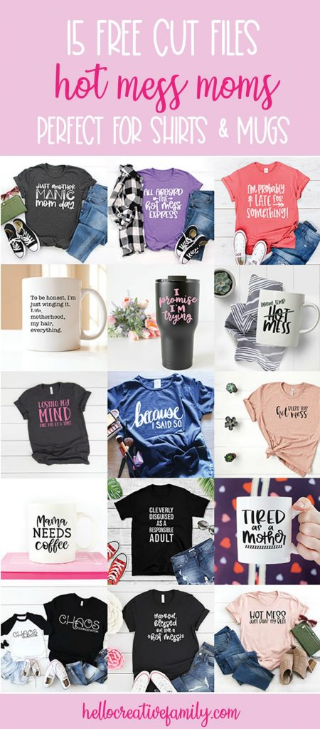 Face it mamas, at one point or another we're all hot mess moms! Download this collection of 15 free Hot Mess Mom Cut files. Cut these free SVG Files with your Cricut Maker, Cricut Explore or Silhouette Cameo to make fun DIY Shirts and Mugs perfect for moms! #SVGFiles #CricutMade #CricutCreated #Silhouette #CricutCrafts #CutFiles #FreeSVGS #MomCrafts #Moms #HotMess
