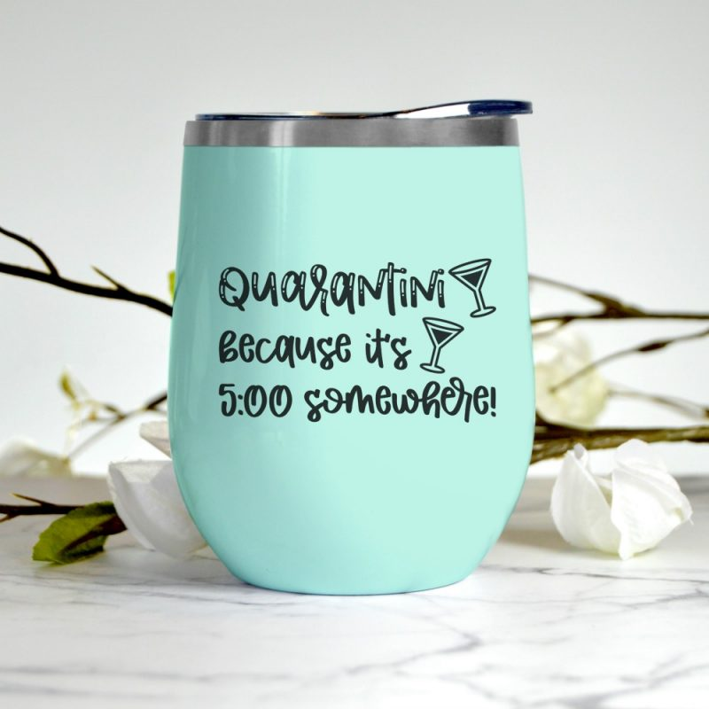 "It's 5:00 somewhere! Download this fun and playful quarantine cut file to decorate shirts, wine glasses, martini glasses, mason jars and other blanks using your Cricut or Silhouette. This free svg file reads ""Quarantini Because It's 5:00 Somewhere!"" #CricutCreated #FreeSVG #FreeCutFile #Silhouette #CricutCrafts #QuarantineCrafts #Handmade"