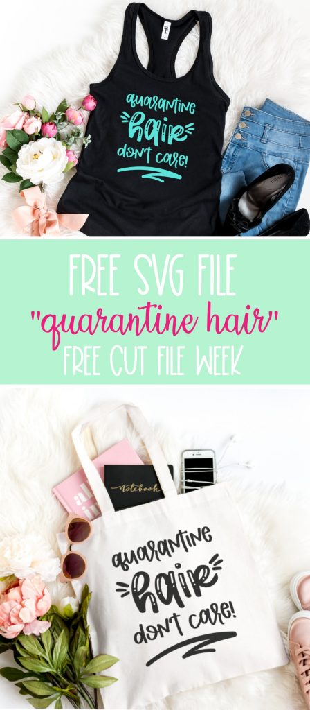 This free svg file is so cute! Grab this free Quarantine Hair Don't Care cut file from Hello Creative Family. Perfect for DIY tank tops, shirts and tote bags! A super fun craft idea to make with your Cricut or Silhouette while social distancing during Covid-19! #CricutCrafts #CricutMaker #QuarantineHair #FreeSVG #CutFiles #SVGFiles #CricutCreated #CricutMade