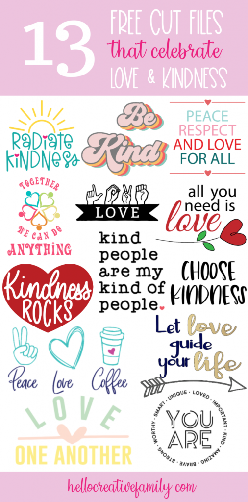 Download 13 Free Love and Kindness SVG files from your favorite craft bloggers! Use these beautiful cut files to make shirts, mugs, tote bags sweatshirts and more using your Cricut Maker, Cricut Explore Air or other electronic cutting machine that spread a message of love, inclusivity and kindness. #CricutMade #CricutCreated #Kindness #Love #CricutCrafts #CutFiles #SVGFiles #FreeSVG #FreeCutFile #LoveCutFile #SilhouetteCameo