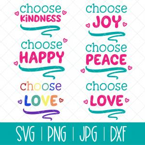Choose Happy SVG, Choose Joy SVG, Choose Peace SVG, Choose Love SVG, Choose Kindness SVG from Hello Creative Family